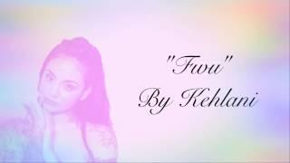 FWU - Kehlani