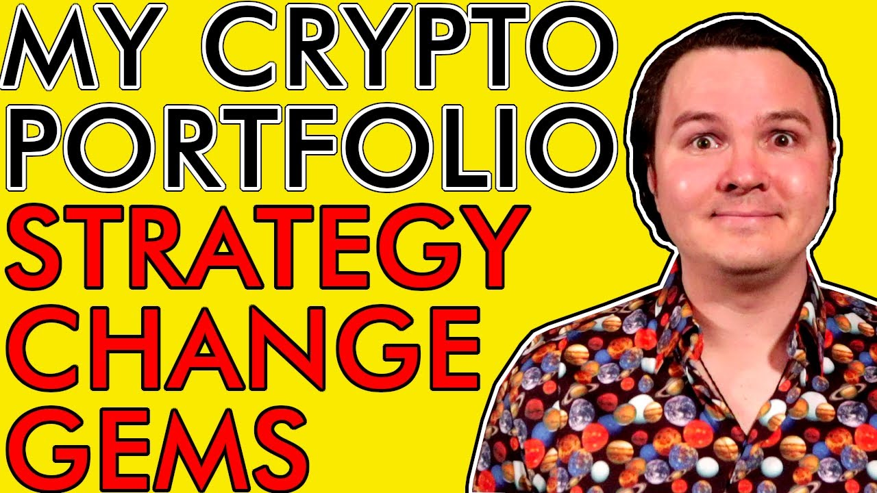MY TOP CRYPTO HOLDS! PORTFOLIO GEMS, BIG CHANGES, & NEW STRATEGY! [This is What I'm Buying in 2020]