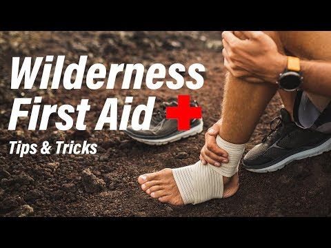 Wilderness First Aid Tips and Tricks - YouTube