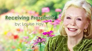 Receiving Prosperity By Louise Hay
