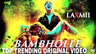 Bambholee top trending video writeen | Akshaykumar | Akshaykumar new song 2020