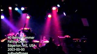 40 Below Summer - Rope + Falling Down (Live At Edgerton, WI, USA) [2003] DVD [HQ]