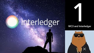W3C and Interledger - (XRP World Powered by Ripple - Part 1)