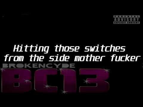 Brokencyde - Always go hard (Lyrics)