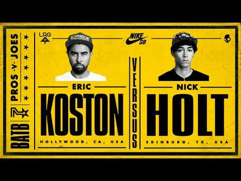 Eric Koston Vs Nick Holt: BATB7 - Round 3