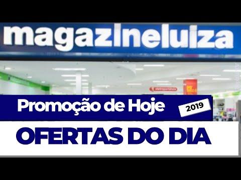 MAGAZINE LUIZA OFERTAS DO DIA Promoção de hoje 2019 | OFERTAS | SOPHIA TV