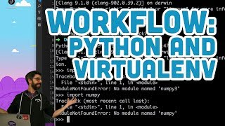 Workflow: Python and Virtualenv