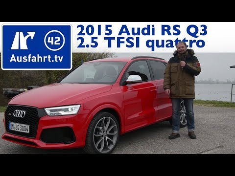 2015 Audi RS Q3 2.5 TFSI quattro S tronic (Facelift) - Kaufberatung, Test, Review