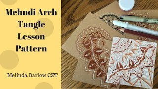 Mehndi Arch Tangle Pattern Lesson # 264