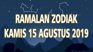 Ramalan Zodiak Kamis 15 Agustus 2019