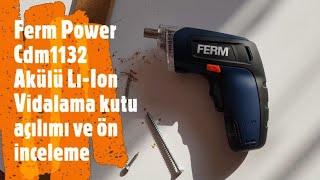 Ferm Power Cdm1132 Akülü Li-Ion Vidalama kutu açılımı ve ön inceleme
