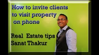 How to invite clients to  visit property on phone | Real Estate  Calling Scripts