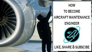 How To Become Aircraft Maintenance Engineer | Aircraft Maintenance Engineer | A-4 Aviation | EASA