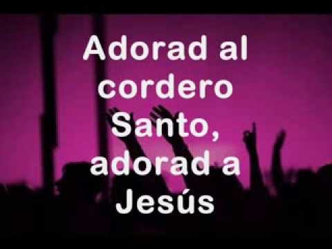 Música Adorad Al Cordero Santo