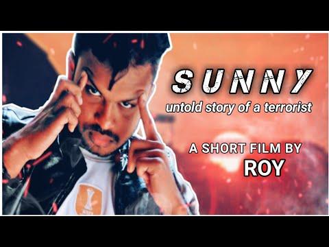 Sunny || সানি || untold story of a terrorist || A short film by Roy