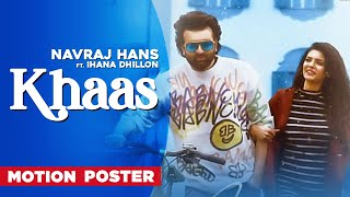 Khaas (Motion Poster)| Navraj Hans Ft Ihana Dhillon | Azad | Latest Punjabi Song2020 | Speed Records
