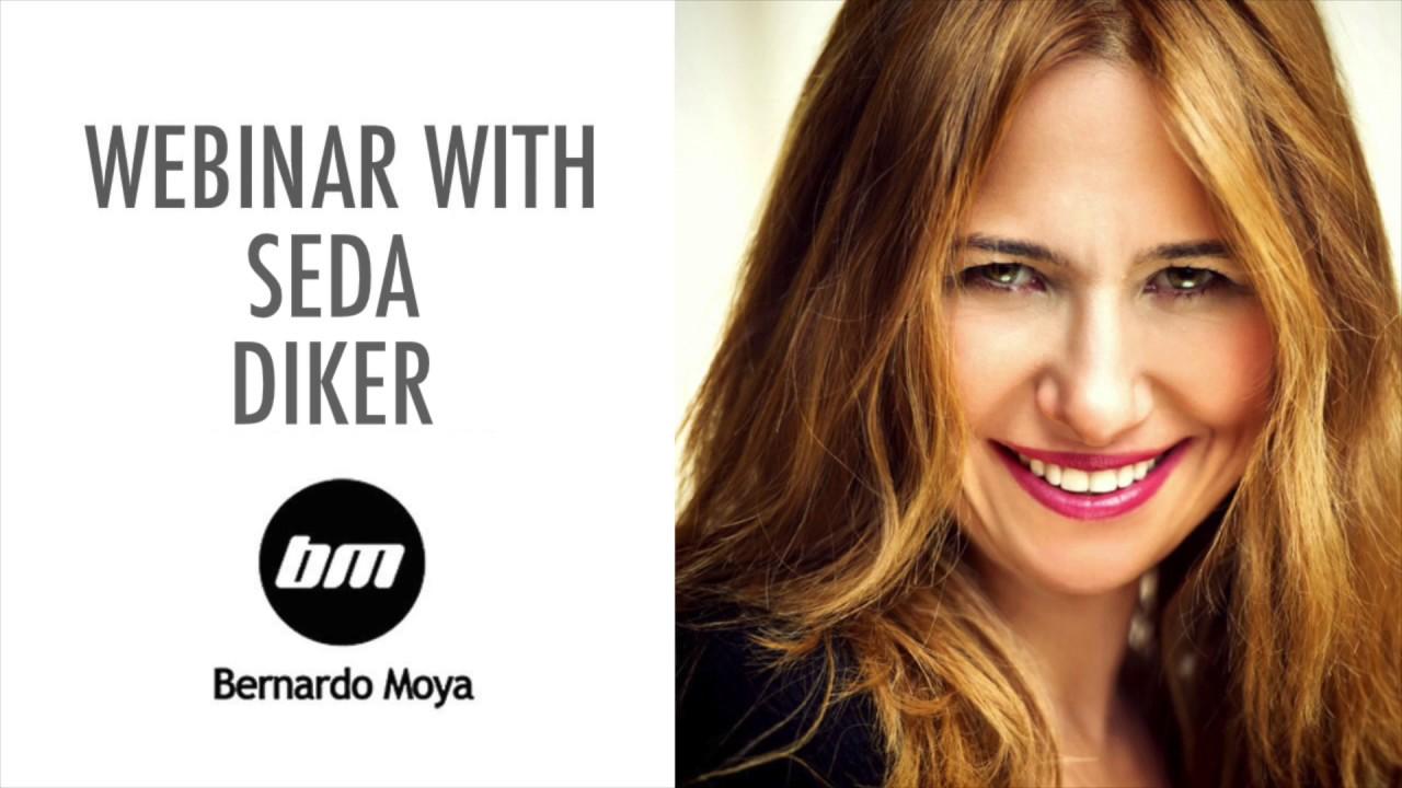 Webinar with Seda Diker