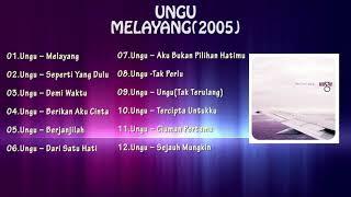 { FULL ALBUM } UNGU   MELAYANG 2005