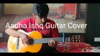 Aadha Ishq Guitar Cover Fingerstyle - YouTube