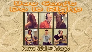 Pierre Edel and Friends - You Can't Do It Right (Deep Purple cover)
