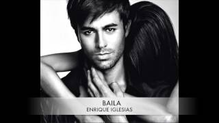 ENRIQUE IGLESIAS - BAILA (J'adore) - UNRELEASED NEW SONG SUMMER 2014