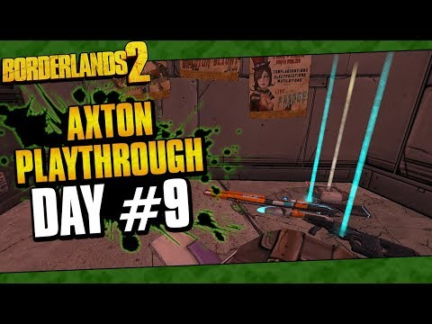 Borderlands 2 | Axton Reborn Playthrough Funny Moments And Drops | Day #9
