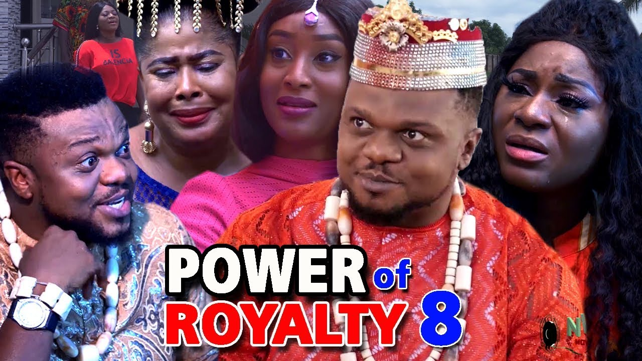 Power of Royalty (2019) (Part 8)