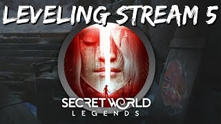 Secret World Legends Leveling Stream #5 - Level 50 In Transylvania