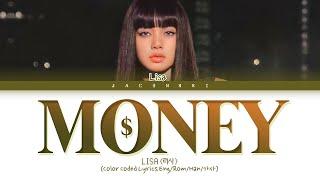 LISA MONEY Lyrics (Color Coded Lyrics)