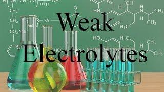 General Chemistry   Weak Electrolytes