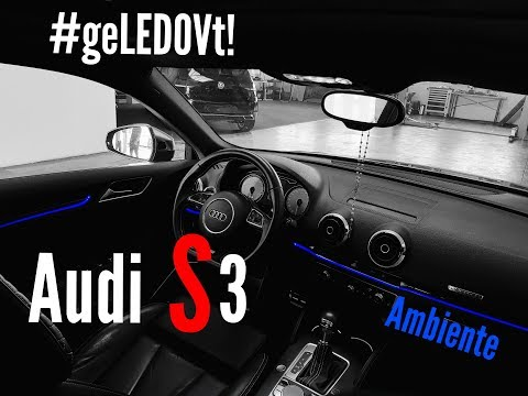 Audi S3/A3 Ambiente Beleuchtung Nachrüsten by Ledov