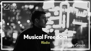 Musical Freedom Radio   Episode 43   Toby Green