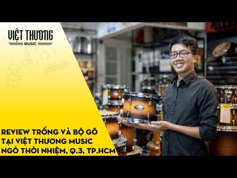 Review trống và bộ gõ tại Việt Thương Music Ngô Thời Nhiệm - Quận 3, TP.HCM