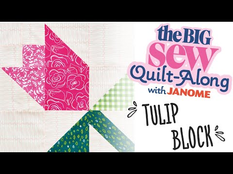 Easy to Sew Tulip Block - part one of the Big Sew Quilt-Along