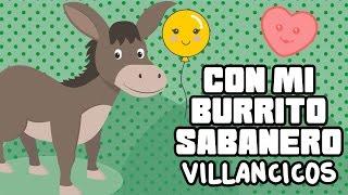 Con Mi Burrito Sabanero /Villancicos /Christmas Carols
