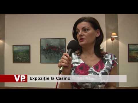 Expoziție la Casino