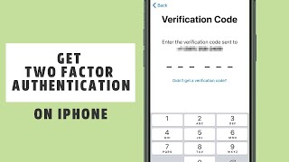 3 Ways to Get two factor Authentication of Apple ID on iPhone