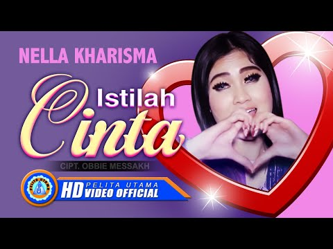 , title : 'Nella Kharisma - ISTILAH CINTA ( Official Music Video ) [HD]'