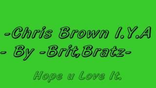 Chris Brown I.Y.A.