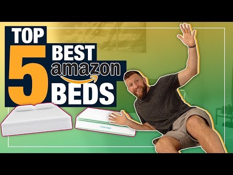 Best Amazon Mattress (TOP 5 BEDS 2018!)