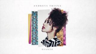Andreya Triana   Changing Shapes Of Love