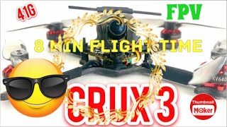 Happy Model - Crux3 class FPV Drone best 2s ! 8minutes de vols INCROYABLE :-)