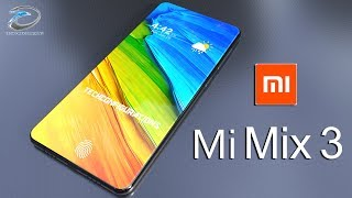Mi Mix 3 Amazing Concept Introduction, iPhone X Killer, the Ultimate Dream!!