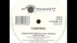 Control - Dance With Me(I'm Your Ecstacy) (Hard On Mix)