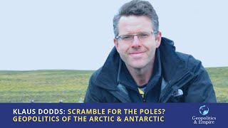 Klaus Dodds: Scramble for the Poles? Geopolitics of the Arctic and Antarctic