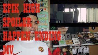 EPIK HIGH - SPOILER + HAPPEN ENDING MV Reaction