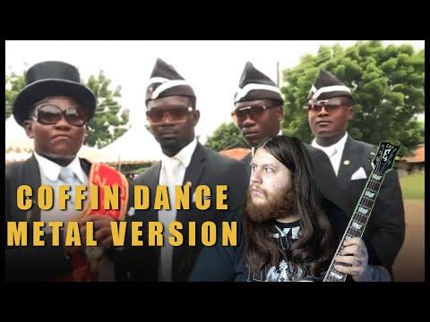 Coffin Dance [Metal Version]
