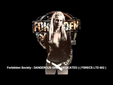 Forbidden Society - DANGEROUS GIRL ( DEDICATED )   [  FSRECS LTD 002 ]