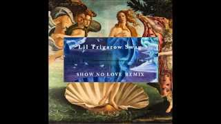Donell Lewis, Fortafy, Wrd Up - Show No Love (Trigarow refix)