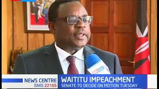 Senate Speaker Lusaka promises objectivity in Governor Waititu impeachment trial
